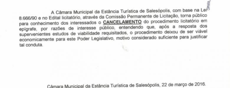 Edital de Licitação 002/2016 – Tomada de Preço n°001/2016 Processo Interno CM n°003/2016 – CANCELADO